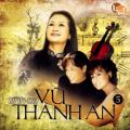 Album Tình Ca Vũ Thành An
