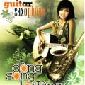 Album Dòng Sông Lơ Đãng – Saxo & Guitar