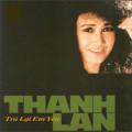 Album Trả Lại Em Yêu – Thanh Lan