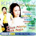 Album Giọt Nước Mắt Ngà (Pre 1975) – Elvis Phương & Khánh Ly