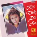 Album Khi Tình Đã Xa (1991)