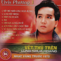 Album Vết Thù Trên Lưng Ngựa Hoang (Pre 1975) – Elvis Phương