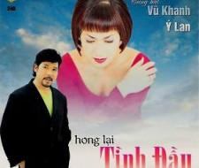 Album Hong Lại Tình Đầu – Vũ Khanh & Ý Lan