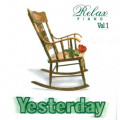 Album Hoà Tấu Yesterday, Relax Piano Vol.1 (2002)