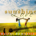 Album Guitar Romantic – Sunshine Love (2003)