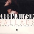 Album Karrin Allyson – Ballads: Remembering John Coltrane