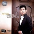 Album Quên Đi Tình Yêu Cũ – Trần Thái Hoà