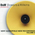 Album B&W – Bowers & Wikins Very Audiophile New Recordings Volume.1
