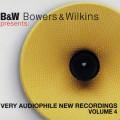 Album B&W – Bowers & Wilkins Presents Very Audiophile New Recordings Volume.4