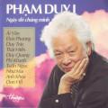 Album Phạm Duy 1 – Ngày Đó Chúng Mình