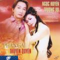 Album Phận Gái Thuyền Quyên – Trường Vũ & Ngọc Huyền