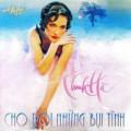 Album Cho Rơi Những Bụi Tình – Thanh Hà