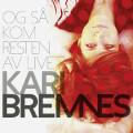 Album Kari Bremnes – Og så kom resten av livet