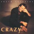 Album Julio Iglesias – Crazy