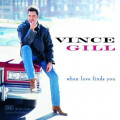 Album Vince Gill – When Love Finds You
