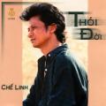 Album Thói đời – Chế Linh