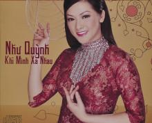 CD Khi Mình Xa Nhau – Như Quỳnh