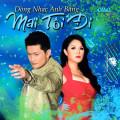 Album Mai Tôi Đi – Kỷ Niệm Bác Anh Bằng