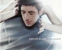 Album Juste Avant – Patrick Bruel