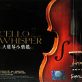 Album Cello Songs And Whisper (2016)