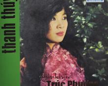 CD Tình Khúc Trúc Phương (Trước 1975) – Thanh Thuý