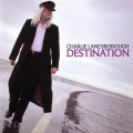Charlie Landsborough – Destination 2012