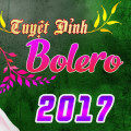 Album Tuyệt phẩm bolero 2017