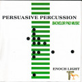 Album Enoch Light – Persuasive Percussion
