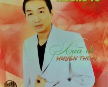 CD Xua Đi Huyền Thoại