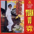 Album Xuân 92 – Tuấn Vũ