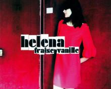 Album Fraise vanille (2007) – Helena