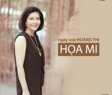 CD Ngày Xưa Hoàng Thị – Hoạ Mi