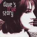 Album Dave's True Story