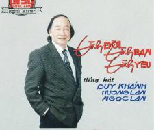 CD Tình bạn, Tình Đời, Tình Yêu