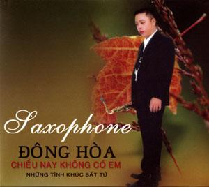 Album Chiều nay không có em – Saxophone Đông Hòa