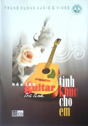 Album Tình khúc cho em – Kim Tuấn Guitar