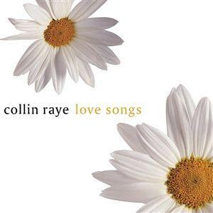 Album Love Song – Collin Raye