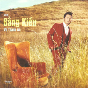 Album Tình Khúc Vũ Thành An – Bằng Kiều