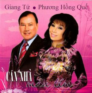 Album Căn Nhà Màu Tím – Giang Tử & Phương Hồng Quế