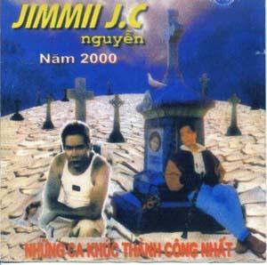Album Jimmy Nguyễn Những Ca Khúc Thành Công Nhất Năm 2000