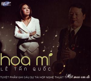 Album Một Mai Em Đi – Họa Mi & Lê Tấn Quốc