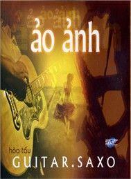 Album Ảo Ảnh  – Kim Tuấn,Đông Hòa