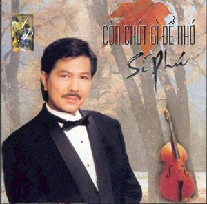 Album Còn chút gì để nhớ – Sĩ Phú