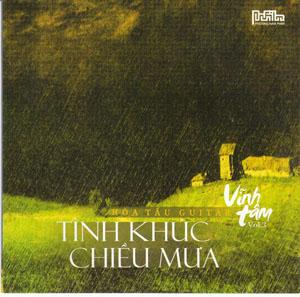 Album Tình Khúc Chiều Mưa  – Guitar Vĩnh Tâm