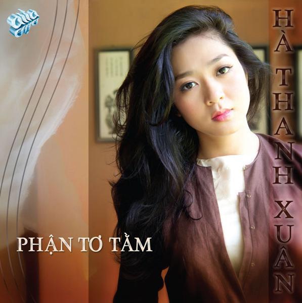 Album Phận Tơ Tằm – Hà Thanh Xuân