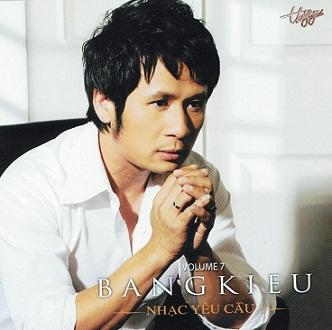 Album Bằng Kiều – Vol.7 – Nhạc Yêu Cầu