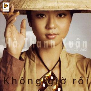 Album Không Giờ Rồi – Hà Thanh Xuân