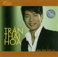 Album Nhạc Vàng Chọn Lọc – Trần Thái Hòa