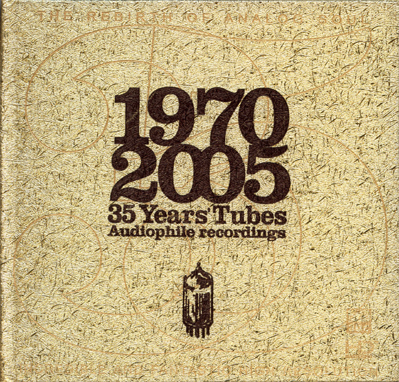 Album 35 Years Tubes Audiophile Recordings (1970-2005)