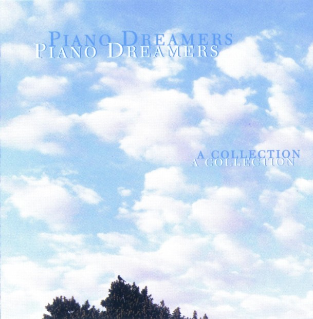 Album Music – Piano Dreamers (A Collection) (2001)